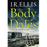 The Body in the Dales (A Yorkshire Murder Mystery, 1)