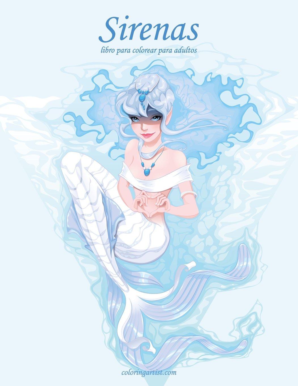 Sirenas libro para colorear para adultos 1: Volume 1: Amazon.es: Nick Snels: Libros