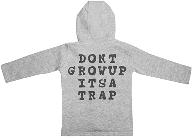 Dont Grow Up Its A Trap zip sudadera con capucha para bebé - sudadera