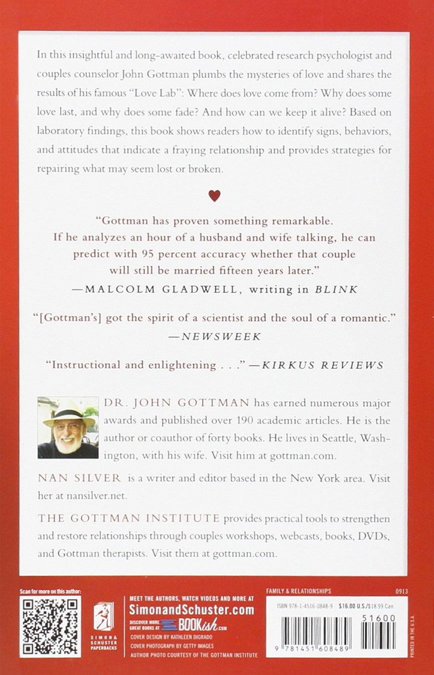 What Makes Love Last?: How to Build Trust and Avoid Betrayal: John Gottman  Ph.D., Nan Silver: 9781451608489: Amazon.com: Books