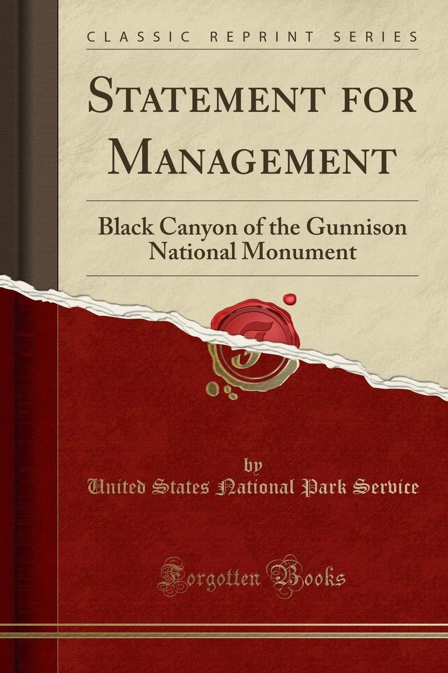 Download Statement for Management: Black Canyon of the Gunnison National Monument (Classic Reprint) pdf