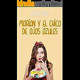 Marian y el chico de ojos azules (Familia Reed nº 1) (Spanish Edition)