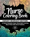 Nurse Coloring Book: Sweary Midnight Edition: Volume 2