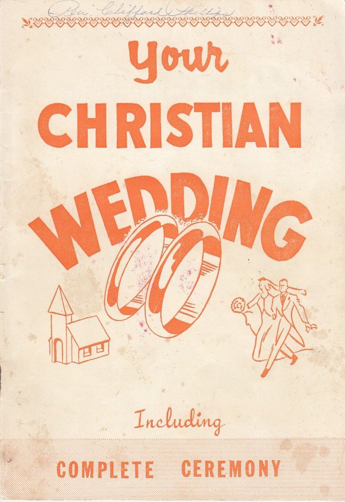 Your Christian wedding: Including complete ceremony (A Christian guidance book)
