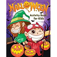 Halloween Activity Book for Kids: Spooky & Fun Happy Halloween Activities   For Hours of Play!   Coloring Pages, I Spy…