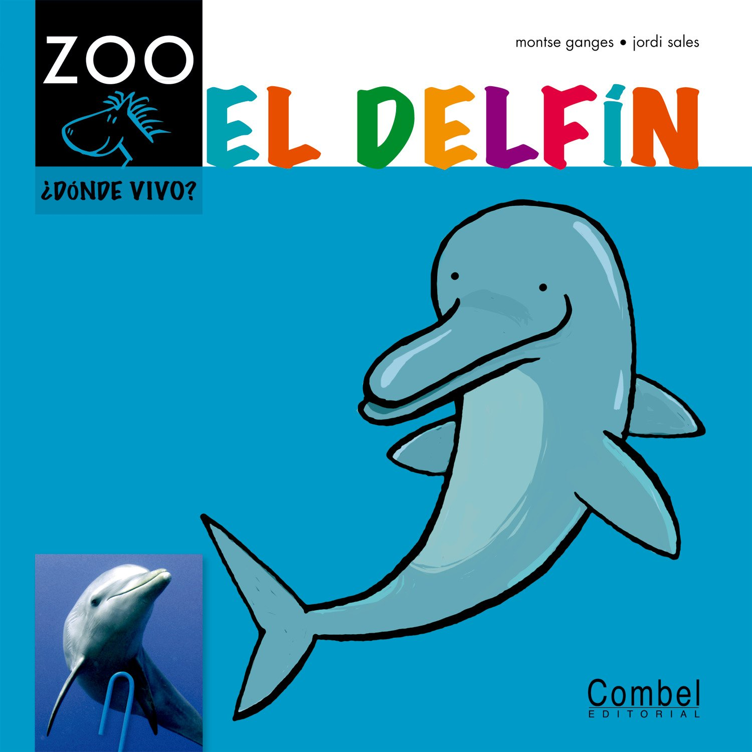El delfín (Caballo alado ZOO) (Spanish Edition) (Spanish) Hardcover – May 1, 2012
