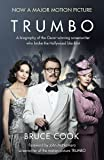 Trumbo: A biography of the Oscar-winning screenwriter who broke the Hollywood blacklist - Now a major motion picture (film tie-in edition)
