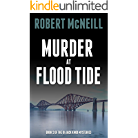 Murder at Flood Tide: detectives hunt a killer on Edinburgh's streets (The DI Jack Knox mysteries Book 2)