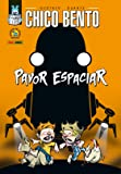 Chico Bento - Pavor Espaciar: 1