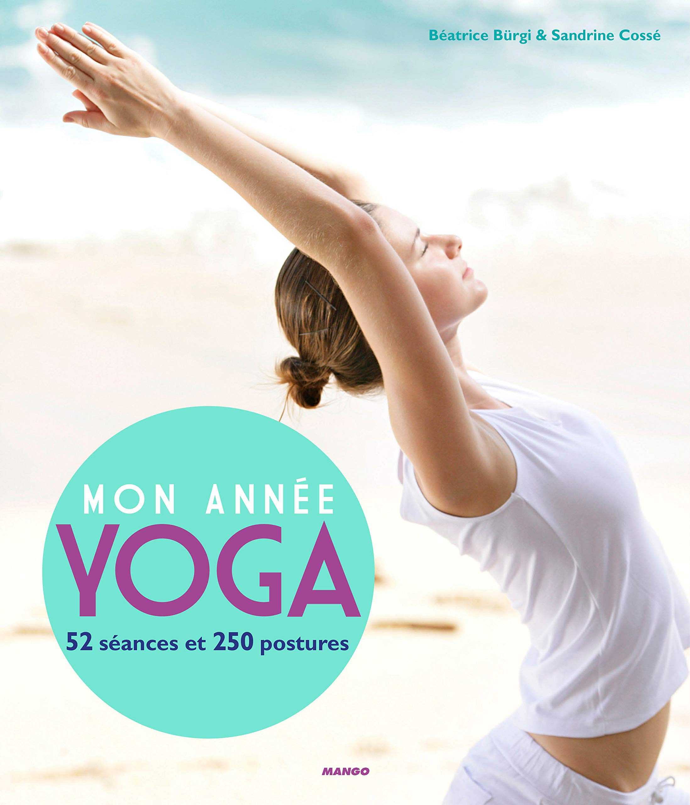 Mon année yoga : 52 séances, 250 postures: Amazon.es ...