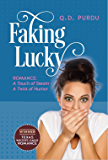 Faking Lucky