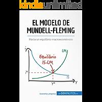 El modelo de Mundell-Fleming: Hacia un equilibrio macroeconómico (Gestión y Marketing)