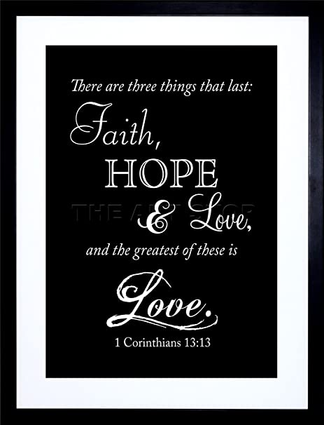 9x7 corinthians 13 faith hope love quote bible framed art print f97x260