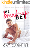 The Break-Up Bet