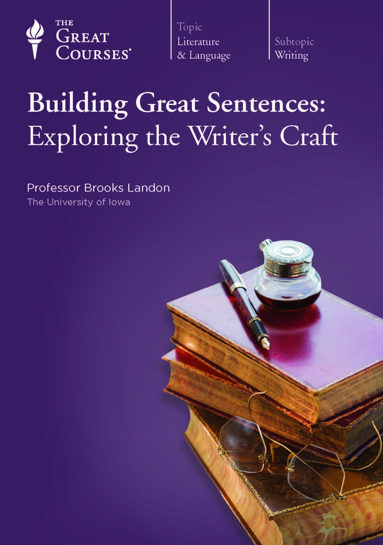 Building Great Sentences: Exploring the Writer's Craft PDF Text fb2 ebook