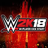 WWE 2K18: WWE 2K18 Myplayer Kick Start - PS4 [Digital Code]
