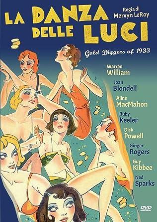 la danza delle luci registi mervyn leroy genere commedia anno produzione 1933 [Italia] [DVD]