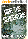 Ride the Serpentine (Year of the Zombie Book 7)