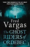Ghost Riders of Ordebec, The
