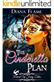 The Cinderella Plan (Revved Up Fairy Tales Book 1)