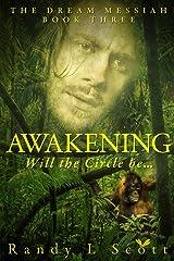 Awakening – Will the Circle be... (Dream Messiah) Paperback