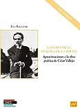 La substancia humana de la poesía: Aproximaciones a la obra poética de César Vallejo