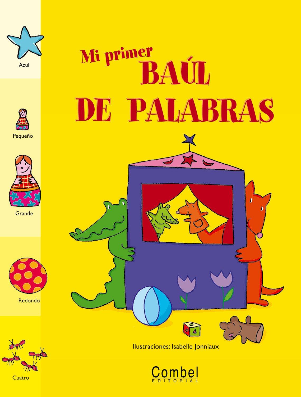 Mi primer baúl de palabras (Baúl de Palabras series) (Spanish Edition)