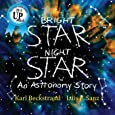 Bright Star, Night Star: An Astronomy Story (Careers for Kids)