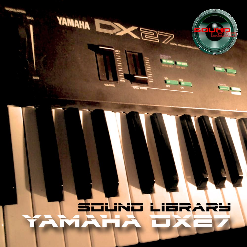 YAMAHA DX-27 Huge Sound Library & Editors on CD
