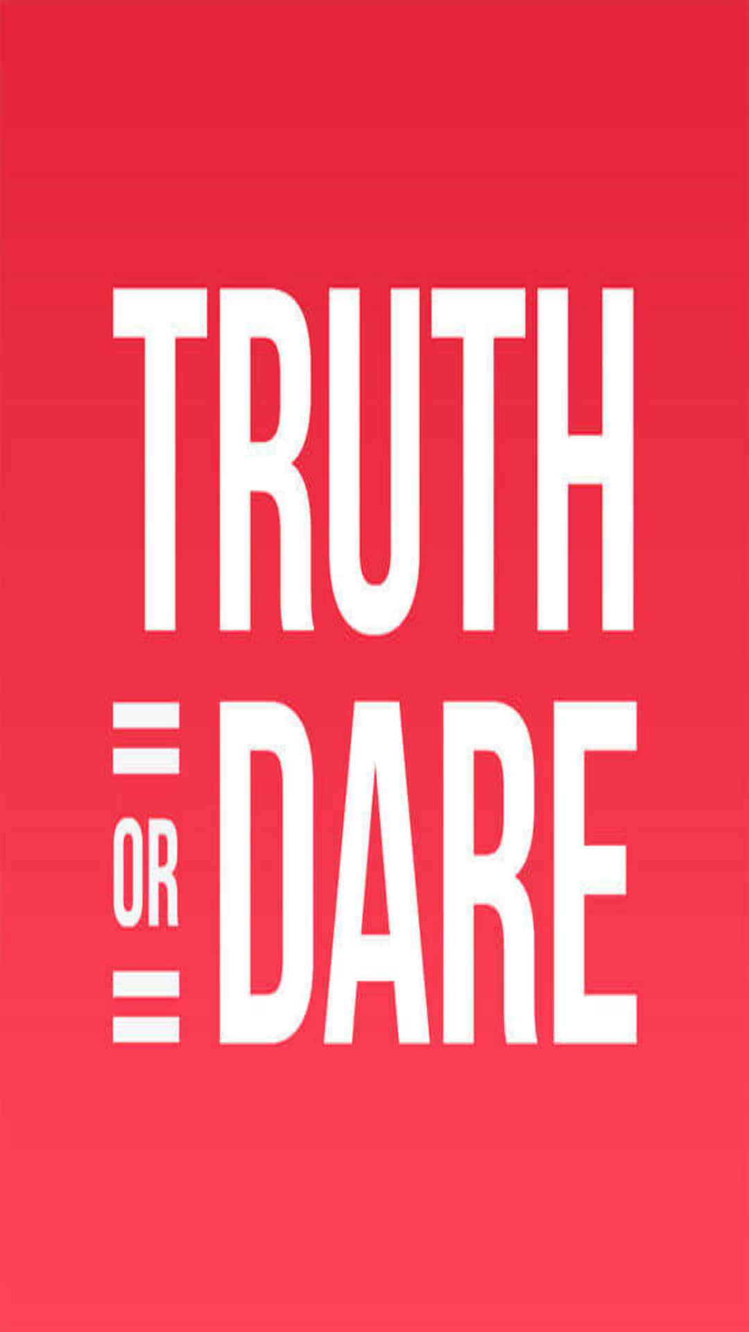 Truth or Dare - Bottle game