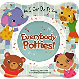 Everybody Potties - An I Can Do It Children's Board Book, Potty Training