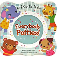 Everybody Potties - An I Can Do It Children's Board Book, Potty Training Gifts