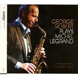 Plays Michel Legrand - Saxophone