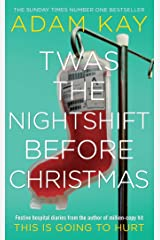 Twas The Nightshift Before Christmas Hardcover