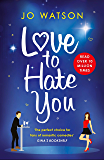 Love to Hate You: The laugh-out-loud romantic comedy hit