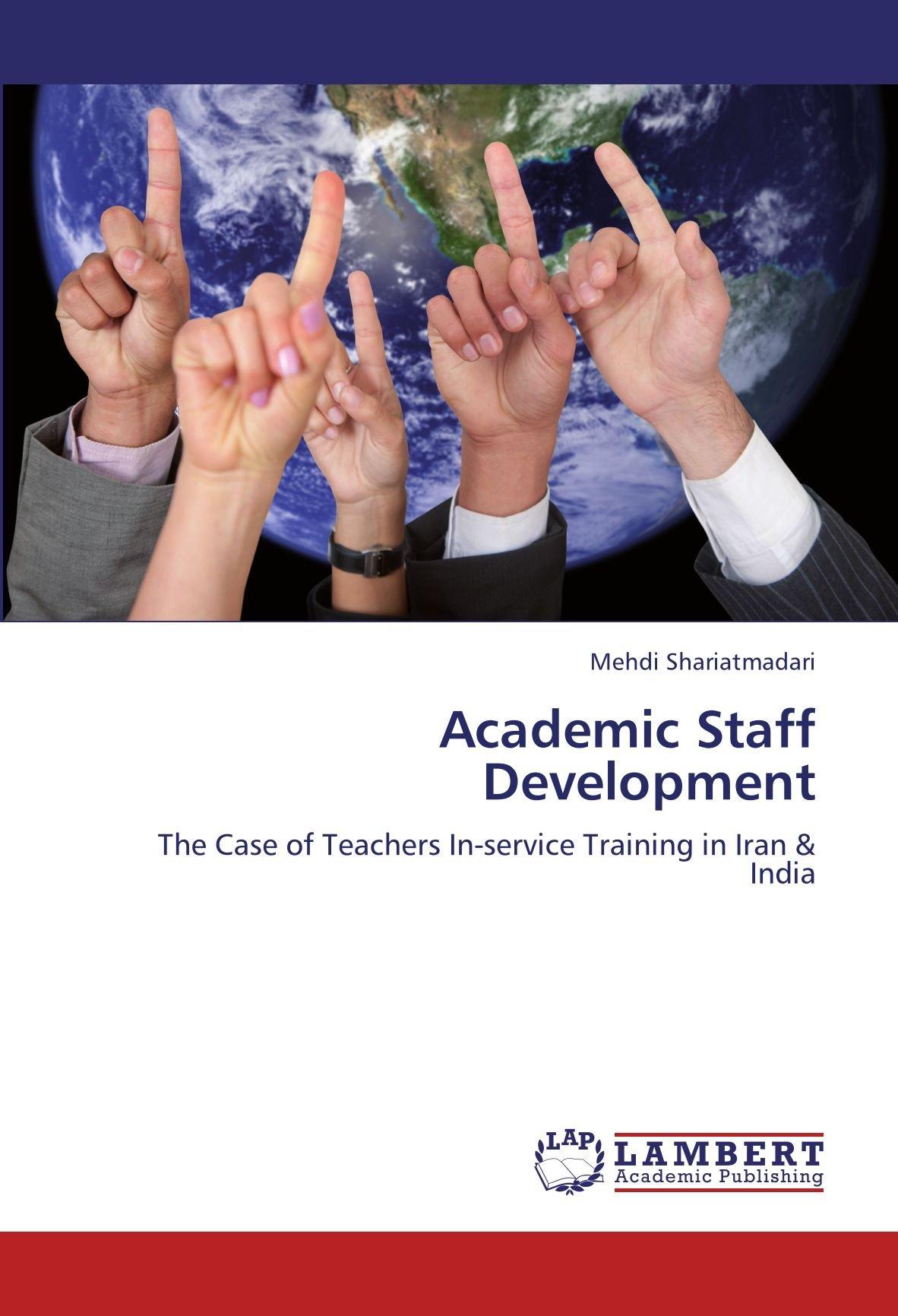 Academic Staff Development: The Case of Teachers In-service Training in Iran & India ebook