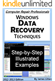 Windows Data Recovery Techniques (Computer Repair Professionals)