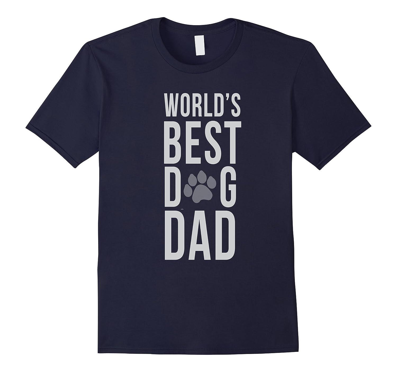 Mens Mens Best Dog Dad Ever Shirt Dog Lover Dog Person T-shirt-RT