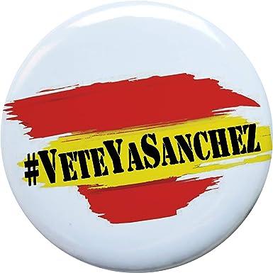MSC Veteyasanchez 15 unidades Chapas Bandera España ESP 58mm personalizadas varios modelos partido politico reivindicativas pin broches chapas camiseta vete ya sanchez: Amazon.es: Ropa y accesorios