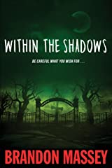 Within the Shadows Paperback