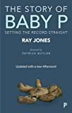 The Story of Baby P: Setting the Record Straight (English Edition)