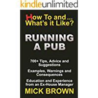 RUNNING A PUB: HOW TO AND WHAT'S IT LIKE?