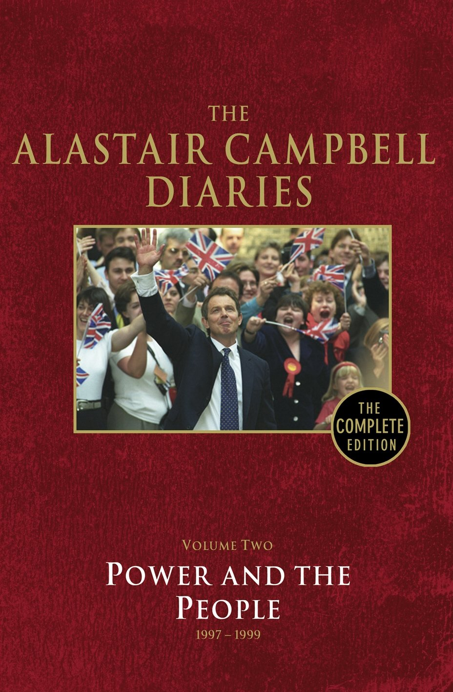Diaries Volume Two: Power and the People: 2 The Alastair ...