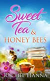 Sweet Tea & Honey Bees (Sweet Tea B&B)