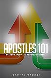 Apostles 101: Emerging Apostles & Apostolic Centers