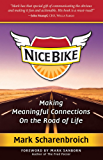 Nice Bike - Making Meaningful Connections on the Road of Life
