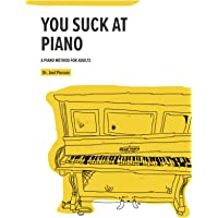 You Suck at Piano