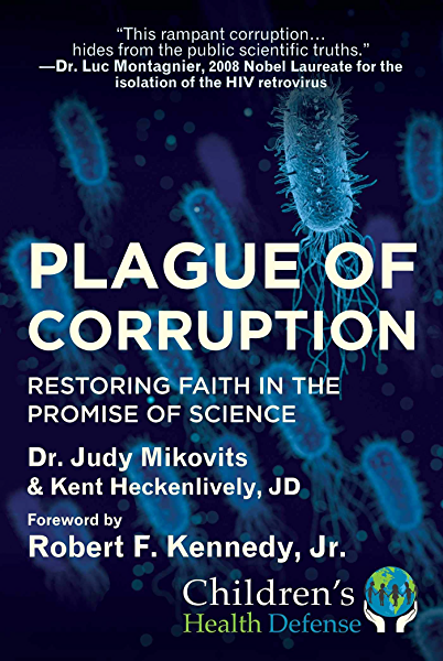 Plague of Corruption: Restoring Faith in the Promise of Science ...