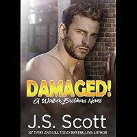 Damaged!: A Walker Brothers Novel (The Walker Brothers Book 3)