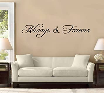 58 Always and Forever Large Wall Decal Sticker Quote Home